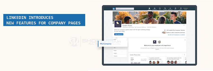 Linkedin Introduces New Features For Company Pages | Shopweb